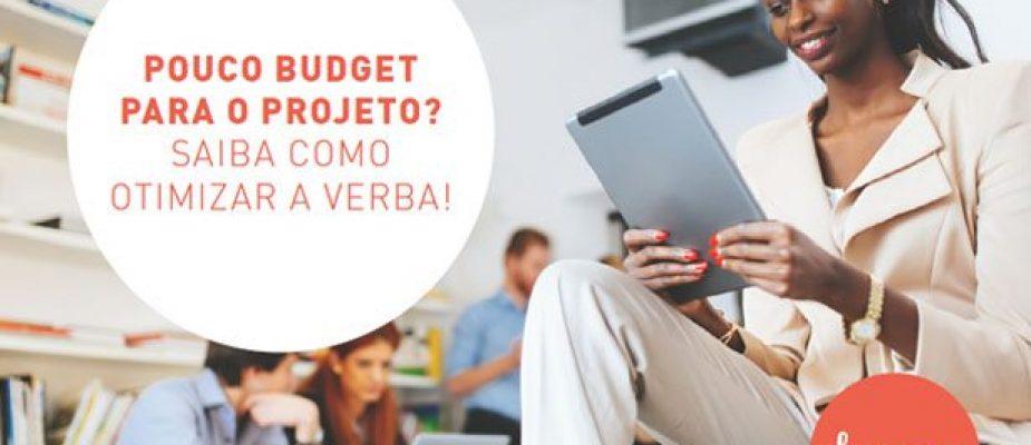 E-book: Pouco Bugdet para o projeto? Saiba como otimizar a verba